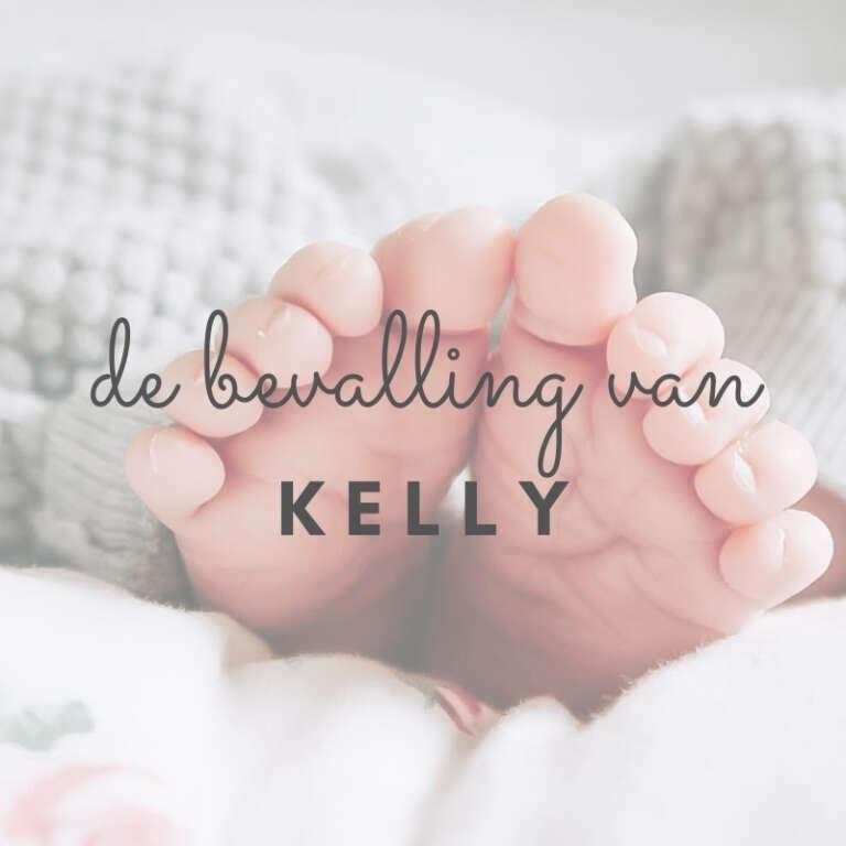 Positief bevallingsverhaal Kelly - Mama's Meisje blog
