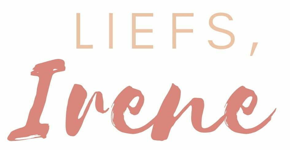 Liefs Irene 3 - Mama's Meisje blog