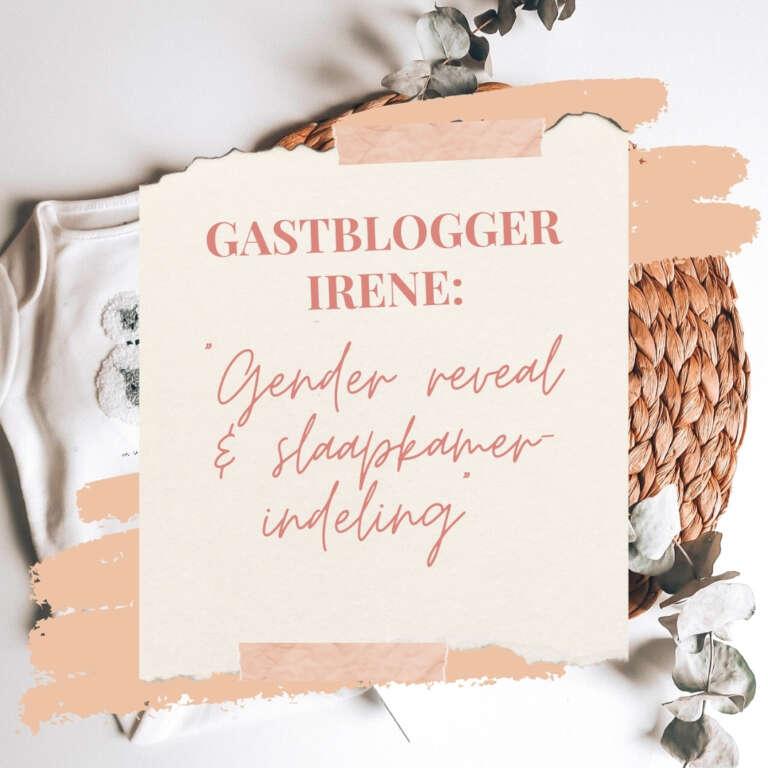 Gastblogger Irene gender reveal en de slaapkamer indeling onverwachts zwanger van vierde kindje - Mama's Meisje blog